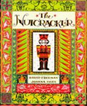 THE NUTCRACKER by David Freeman