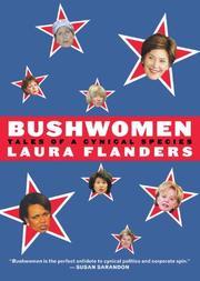 BUSHWOMEN by Laura Flanders