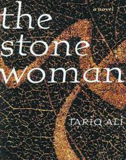 THE STONE WOMAN by Tariq Ali