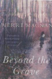 BEYOND THE GRAVE by Pierre Magnan