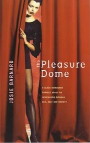 THE PLEASURE DOME by Josie Barnard
