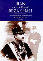 IRAN AND THE RISE OF REZA SHAH by Cyrus Ghani
