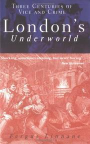 LONDON'S UNDERWORLD by Fergus Linnane