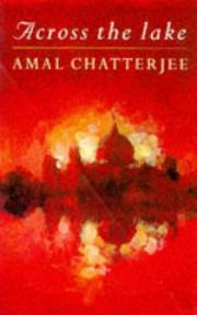 ACROSS THE LAKES by Amal Chatterjee