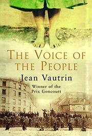 THE VOICE OF THE PEOPLE by Jean Vautrin