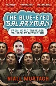 THE BLUE-EYED SALARY MAN by Niall Murtagh