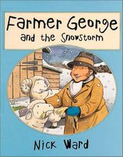 FARMER GEORGE AND THE SNOWSTORM by Nick Ward