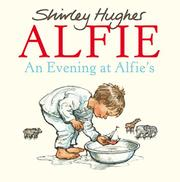 AN EVENING AT ALFIE'S by Shirley Hughes