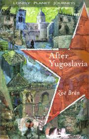 AFTER YUGOSLAVIA by Zoë Brân