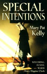 SPECIAL INTENTIONS by Mary Pat Kelly