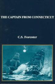 THE CAPTAIN FROM CONNECTICUT by  Forester