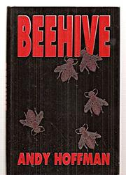 BEEHIVE by Andy Hoffman