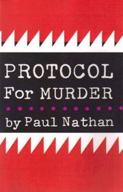 PROTOCOL FOR MURDER by Paul Nathan