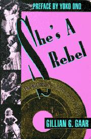 SHE'S A REBEL by Gillian G. Gaar