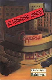 NO FORWARDING ADDRESS by Elisabeth Bowers