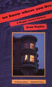WE KNOW WHERE YOU LIVE by Jean Taylor