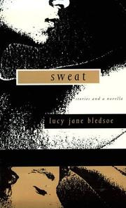 SWEAT by Lucy Jane Bledsoe