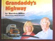 GRANDADDY'S HIGHWAY by Harriett Diller