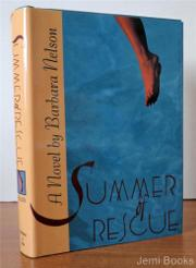 SUMMER OF RESCUE by Barbara Nelson