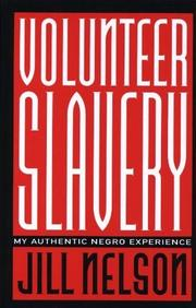 VOLUNTEER SLAVERY by Jill Nelson