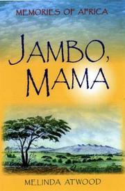 JAMBO, MAMA by Melinda Atwood