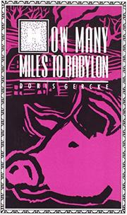 HOW MANY MILES TO BABYLON by Doris Gercke