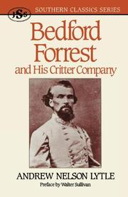BEDFORD FORREST And His Critter Company by Andrew Lytle