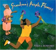 GRANDMA'S PURPLE FLOWERS by Adjoa J. Burrowes