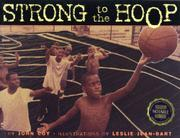 STRONG TO THE HOOP by John Coy