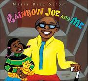 RAINBOW JOE AND ME by Maria Diaz Strom