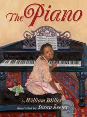 THE PIANO by William Miller