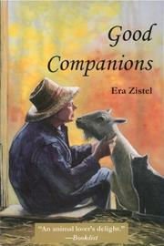 GOOD COMPANIONS by Era Zistel