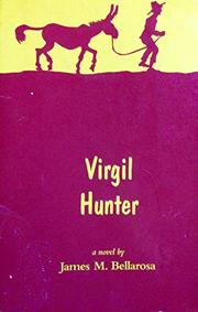VIRGIL HUNTER by James M. Bellarosa