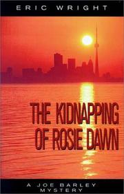 THE KIDNAPPING OF ROSIE DAWN by Eric Wright