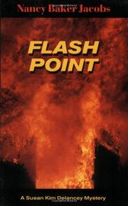 FLASH POINT by Nancy Baker Jacobs
