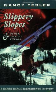 SLIPPERY SLOPES by Nancy Tesler
