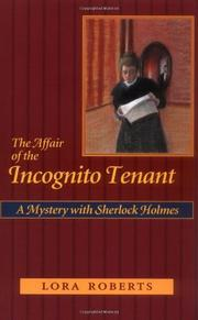 THE AFFAIR OF THE INCOGNITO TENANT by Lora Roberts