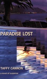 PARADISE LOST by Taffy Cannon