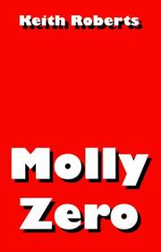 MOLLY ZERO by Keith Roberts