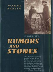 RUMORS AND STONES by Wayne Karlin