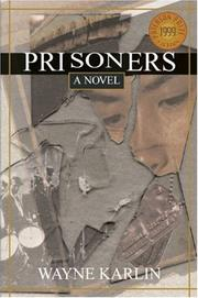 PRISONERS by Wayne Karlin