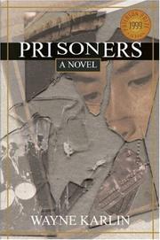 PRISONERS by Wayne Karlin