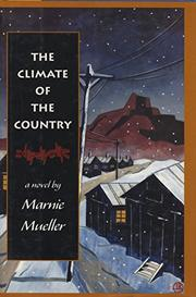 THE CLIMATE OF THE COUNTRY by Marnie Mueller