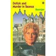 DEKOK AND MURDER IN SEANCE by A.C. Baantjer