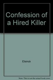 CONFESSION OF A HIRED KILLER by Elsinck