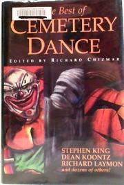 THE BEST OF CEMETERY DANCE by Richard Chizmar