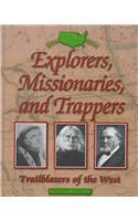 EXPLORERS, MISSIONARIES, AND TRAPPERS by Kieran Doherty