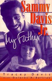 SAMMY DAVIS JR., MY FATHER by Tracey Davis