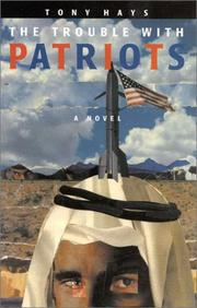THE TROUBLE WITH PATRIOTS by Tony Hays