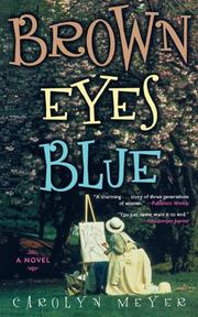 BROWN EYES BLUE by Carolyn Meyer